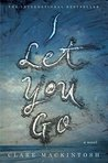 Book cover for I Let You Go