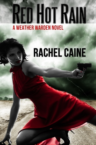 Red Hot Rain (Weather Warden, #10)