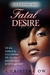 Fatal Desire (Black Widows,...