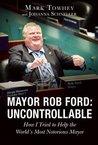 Mayor Rob Ford by Mark Towhey