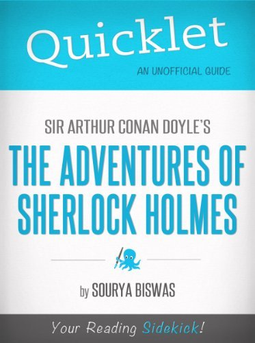 Quicklet on Sir Arthur Conan Doyles' The Adventures of Sherlock Holmes