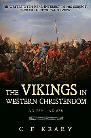 The Vikings in Western Christendom: A.D. 789-888