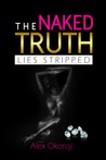 The Naked Truth: Lies Stripped