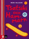 Tsatsiki och Hammarn by Moni Nilsson-Brännström