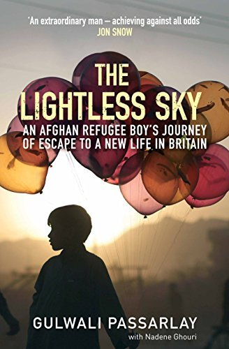 "The Lightless Sky: An Afghan Refugee Boy's Journey of Escape to A New Life in Britain: An Afghan Refugee Boy""€™s Journey of Escape to A New Life in Britain"