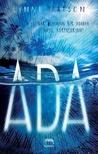 Ada by Lynne Matson