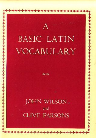 A Basic Latin Vocabulary: the First 1000 Words