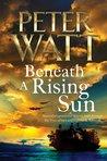 Beneath a Rising Sun (Frontier, #10)