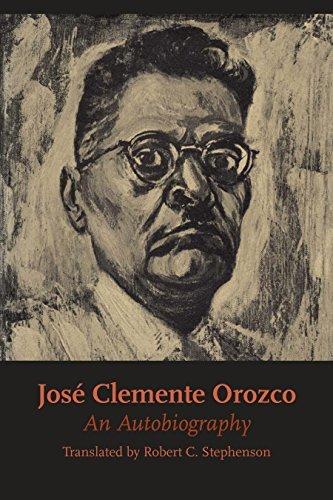 José Clemente Orozco: An Autobiography