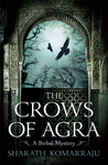 The Crows of Agra by Sharath Komarraju