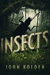 Insects by John Koloen