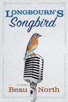 Longbourn's Songbird by Beau North