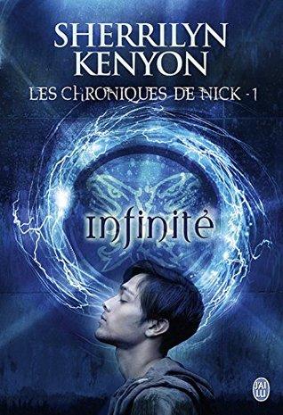 Infinite (Les chroniques de Nick #1)