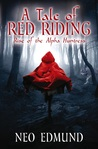 Rise Of The Alpha Huntress by Neo Edmund