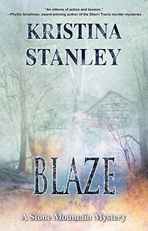 Blaze (A Stone Mountain Mystery Book 2)