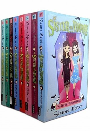 My Sister The Vampire - Series 2 (Books 9 To 16) Collection Pack Set By Sienna Mercer (Twin Spins, Date With Destiny, Flying Solo, Stake Out, Double Disaster, Flipping Out, Secrets and Spies, Fashion Frightmare)