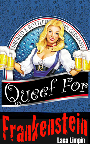 queef-for-frankenstein-the-barmaids-series-2