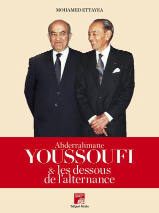Abderrahmane Youssoufi et les dessous de l'alternance