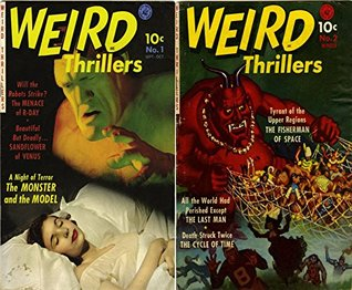 Weird Thrillers. Issues 1 and 2. Features A night of terror, the menace of R-day, Sandflower of venus, the last man, the cycle of time and more. Horror, Paranormal and Mystery.