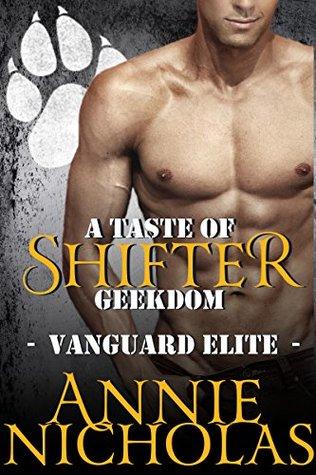 A Taste of Shifter Geekdom (Vanguard Elite, #2)