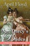 Mr. Darcy's Brides