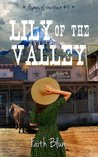 Lily of the Valley (Hymns of the West #4)