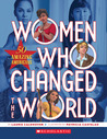 Women Who Changed the World by Laurie Calkhoven