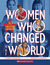 Women Who Changed the World...