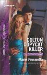 Colton Copycat Killer by Marie Ferrarella