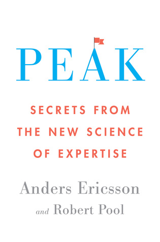 Peak by K. Anders Ericsson