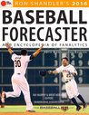 2016 Baseball Forecaster: Encyclopedia of Fanalytics