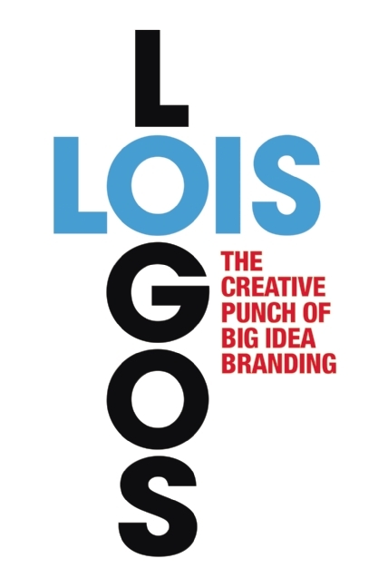 LOIS Logos: How to Brand with Big Idea Logos