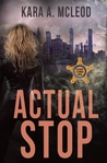 Actual Stop (Agent O'Connor, #1)