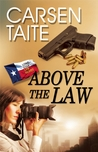 Above the Law (Lone Star Law Series, #2)