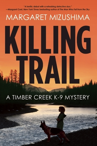 Killing Trail by Margaret Mizushima