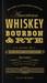 American Whiskey, Bourbon  Rye by Clay Risen