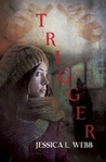 Trigger (A Dr. Kate Morrison Mystery, #1)
