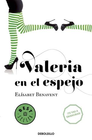 Valeria en el espejo por Elísabet Benavent