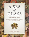 A Sea of Glass by C. Drew Harvell