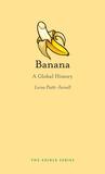 Banana by Lorna Piatti Farnell