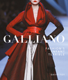 Galliano: Fashion's Enfant Terrible