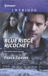 Blue Ridge Ricochet by Paula Graves