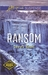 Ransom (Northern Border Pat...