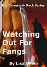 Watching Out For Fangs by Lisa Oliver