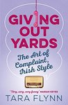 Giving Out Yards: The Art of Complaint, Irish Style