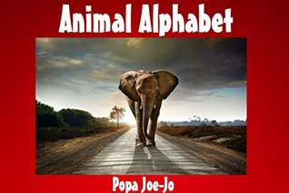 Books for Kids: Animal Alphabet (Educational For Kids Ages 2-5): Animal Pictures for Kids, Kids Books,Children Books, Early Readers,Life Lessons