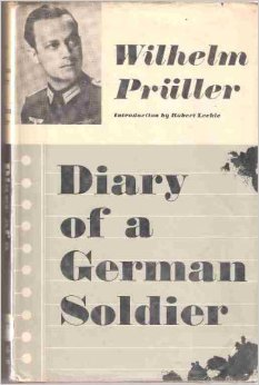 Diary of a German Soldier by Wilhelm Pruller