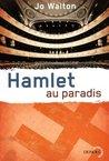 Hamlet au paradis by Jo Walton