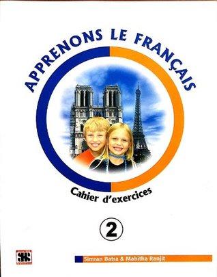 Apprenons Le Francais Cahier d'exercices 2