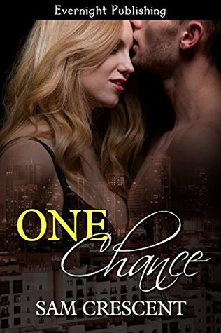 One Chance (Friends, Men, and Secrets, #3)